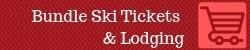 bundle ski tickets & Lodging button