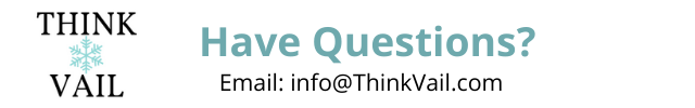 Ask ThinkVail a Question